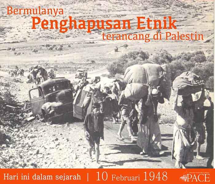 Hari ini Dalam Sejarah | 10 Februari 1948 | Bermulanya penghapusan etnik terancang di Palestin
