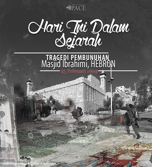 Hari Ini Dalam Sejarah | 25 Februari 1994 | Tragedi Masjid Ibrahimi, Hebron