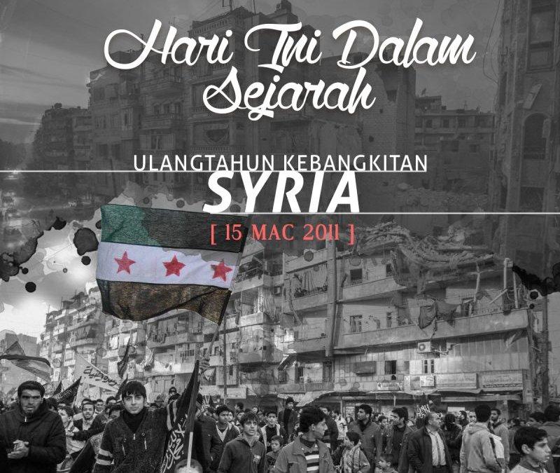 Hari Ini Dalam Sejarah | 15 Mac 2011 | Ulangtahun Kebangkitan (Thaurah) Rakyat Syria