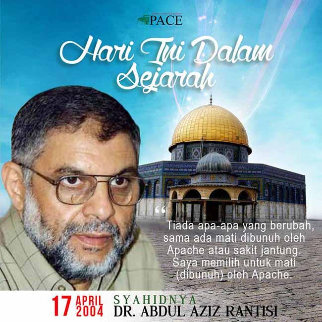 Hari Ini Dalam Sejarah | 17 April 2004 | As-Syahid Dr. Abdul Aziz Rantisi
