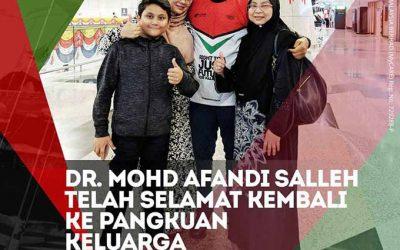 Dr. Mohd Afandi Salleh Telah Selamat Kembali Ke Pangkuan Keluarga