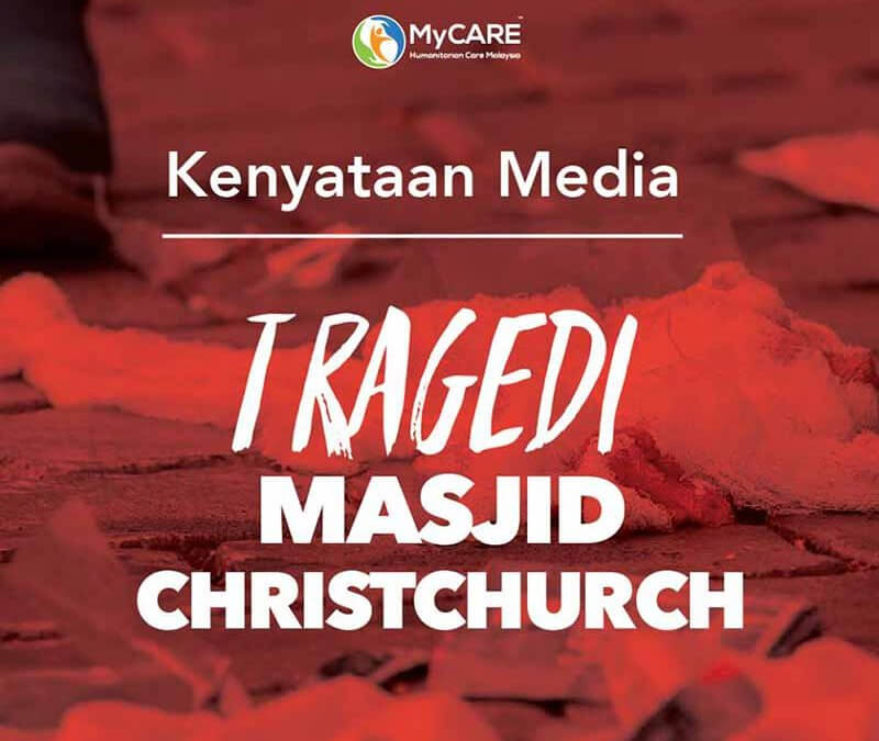 Kenyataan Media Tragedi Hitam di Christchurch